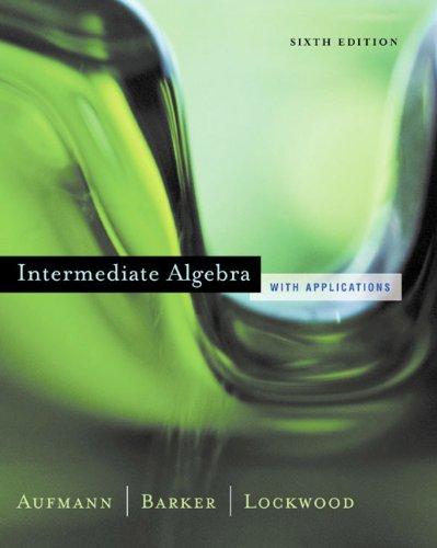 9780618306169: Intermediate Algebra with Applications