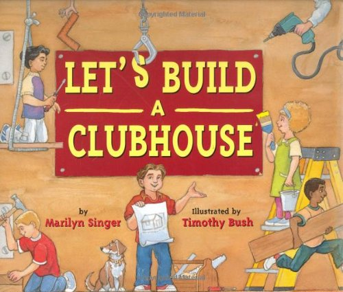 9780618306701: Let's Build a Clubhouse