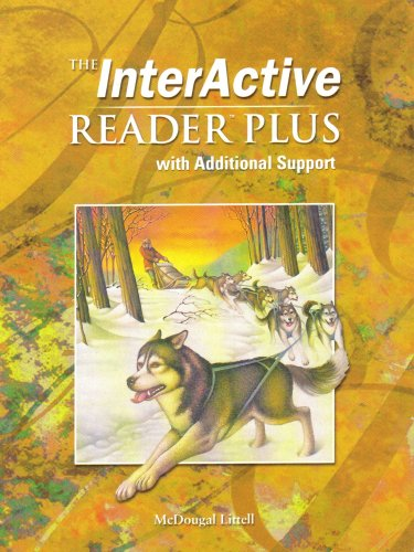 THE INTERACTIVE READER PLUS WITH ADDITIONAL SUPPORT (MCDOUGAL LITTELL GRADE/LEVEL 6): Sharon ...
