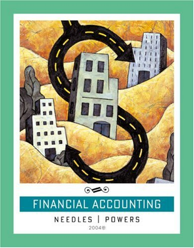 Financial Accounting, 8th Edition (0618310746) by Belverd E. Needles Jr.; Marian Powers
