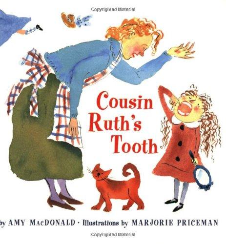 Cousin Ruth's Tooth: MacDonald, Amy