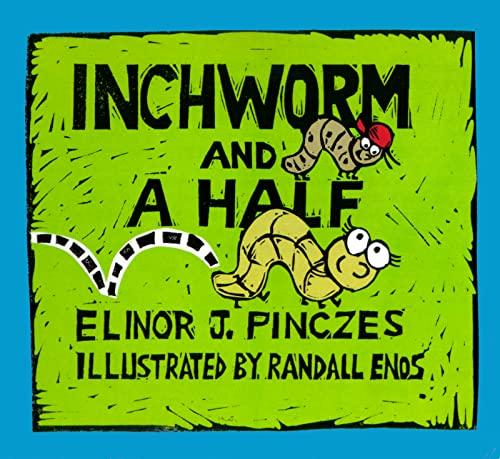 9780618311019: Inchworm and A Half
