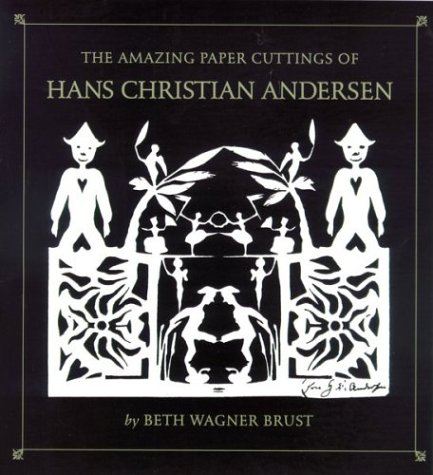 9780618311095: The Amazing Paper Cuttings of Hans Christian Andersen