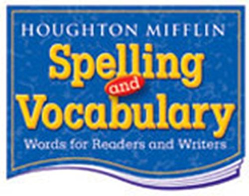 9780618311583 Houghton Mifflin Spelling And Vocabulary Student Book Consumable Continuous Stroke