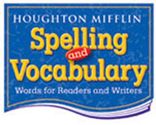 9780618311675: Houghton Mifflin Spelling and Vocabulary: Student Book (nonconsumable/ continuous stroke) Grade 3 2004