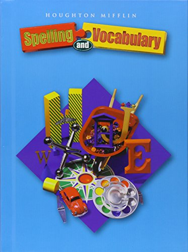 9780618311682: Spelling and Vocabulary Non-Consumable Level 4: Houghton Mifflin Spelling and Vocabulary