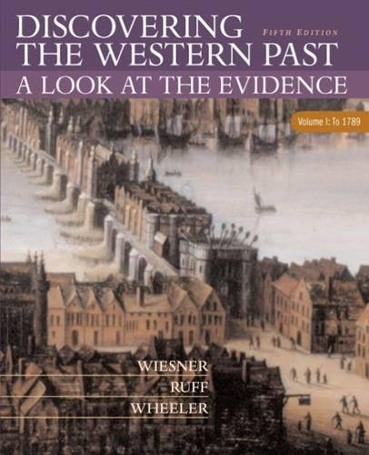 9780618312924: Discovering the Western Past: A Look at the Evidence, Volume I: To 1789