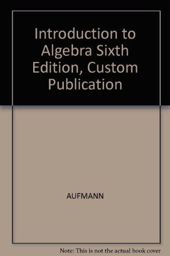 9780618313327: Introduction to Algebra Sixth Edition, Custom Publication