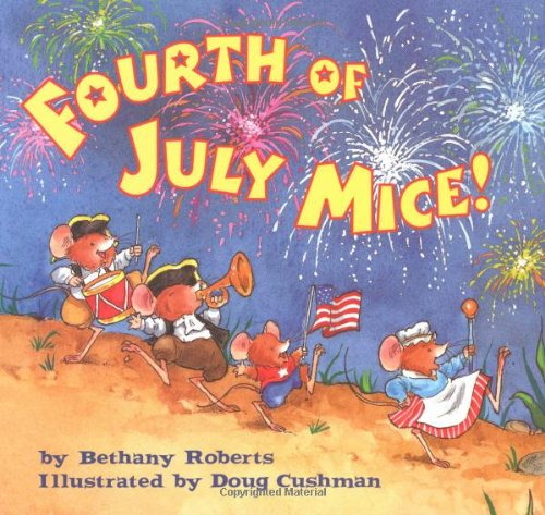 9780618313662: Fourth of July Mice!