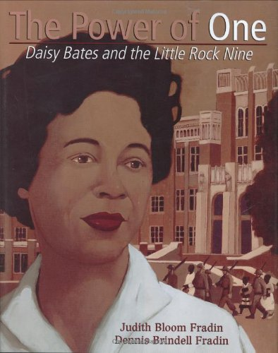 9780618315567: The Power of One: Daisy Bates and the Little Rock Nine (Golden Kite Honors)