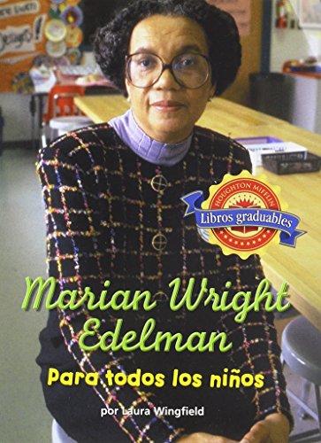 9780618322657: Houghton Mifflin Reading Leveled Readers Spanish: Level 4.5.2 on LVL Marian Wright Edelman: Para Todos Los Ni±os (Spanish Edition)