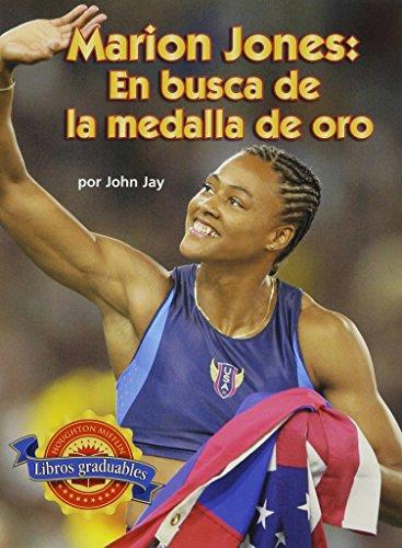 9780618322688: Houghton Mifflin Reading Leveled Readers Spanish: Level 4.5.3 On Lvl Marion Jones: En busca de la medalla de oro (Spanish Edition)
