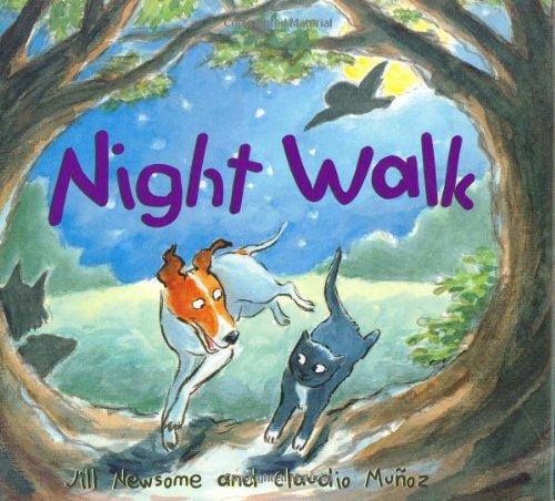 Night Walk: Jill Newsome; Illustrator-Claudio