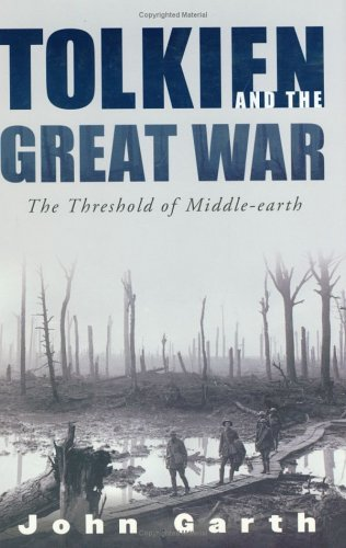 9780618331291: Tolkien and the Great War: The Threshold of Middle-Earth