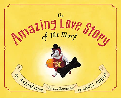 9780618331703: The Amazing Love Story of Mr. Morf