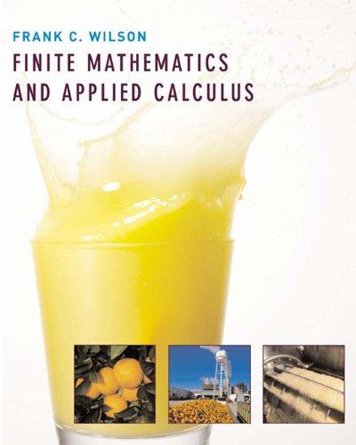 Finite Mathematics and Applied Calculus: Frank C. Wilson