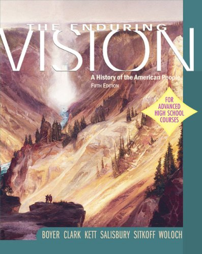 9780618333332: The Enduring Vision: A History of the American People