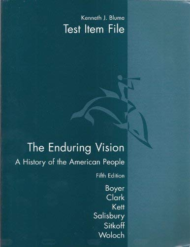 9780618333356: The Enduring Vision: A History of the American People, Test Item File