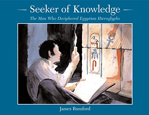 9780618333455: Seeker of Knowledge: The Man Who Deciphered Egyptian Hieroglyphs