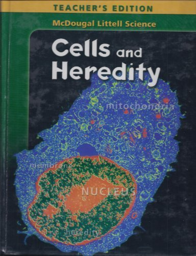 9780618334285: Cells and Heredity, Teacher's Edition (McDougal Littell Science)