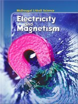 Electricity and Magnetism (McDougal Littell Science): MCDOUGAL LITTEL