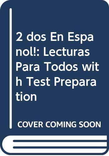 2 dos En Espanol!: Lecturas Para Todos