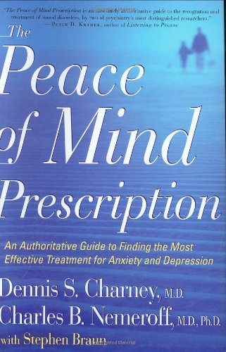 9780618335022: The Peace of Mind Prescription: An Authoritative Guide to Finding the Most Effective Treatment for Anxiety and Depression