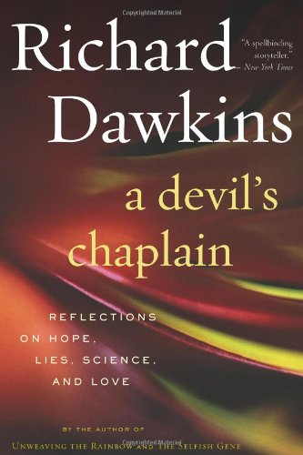 9780618335404: A Devil's Chaplain: Reflections on Hope, Lies, Science, and Love