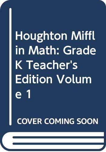 9780618338573: Houghton Mifflin Math: Grade K, Teacher's Edition, Volume 1
