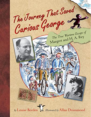 9780618339242: The Journey That Saved Curious George : The True Wartime Escape of Margret and H.A. Rey