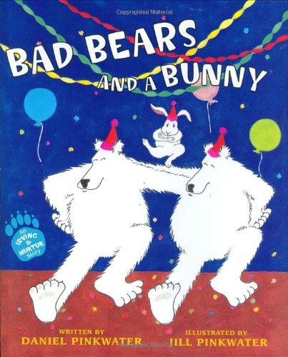 9780618339266: Bad Bears And A Bunny: An Irving And Muktuk Story (Irving & Muktuk Story)