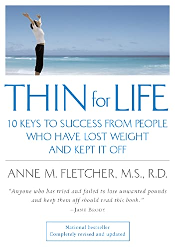 9780618340552: Thin for Life: 10 Keys to Success from People Who Have Lost Weight and Kept It Off