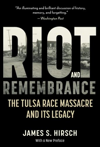 9780618340767: Riot and Remembrance: America's Worst Race Riot and Its Legacy