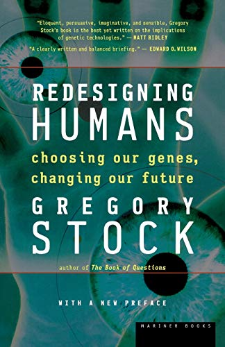 9780618340835: Redesigning Humans: Choosing our genes, changing our future