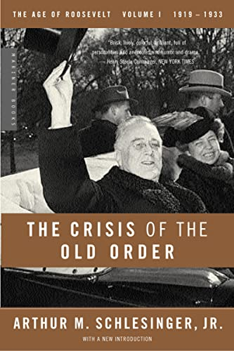 The Crisis of the Old Order: 1919-1933,