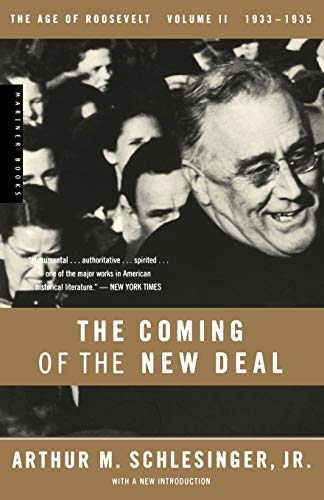 9780618340866: The Coming of the New Deal, 1933-1935 (The Age of Roosevelt, Vol. 2)