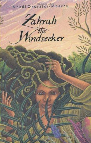 Zahrah the Windseeker: Okorafor-Mbachu, Nnedi