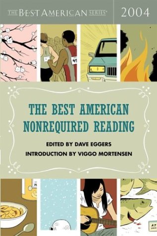 9780618341221: The Best American Nonrequired Reading 2004 (The Best American Series)