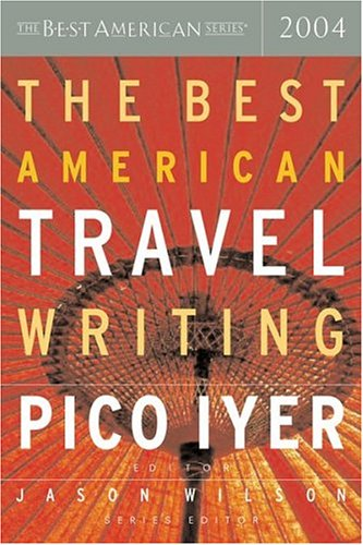 9780618341252: The Best American Travel Writing 2004