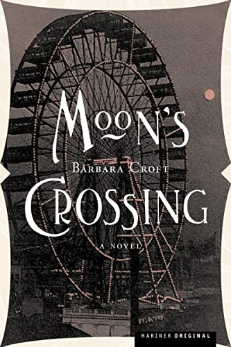 Moon's Crossing: A Novel: Barbara Croft