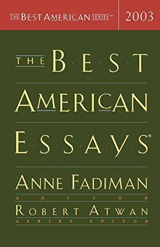 9780618341610: The Best American Essays 2003 (The Best American Series)