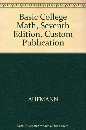 9780618344185: Basic College Math, Seventh Edition, Custom Publication