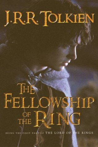 The Fellowship of the Ring (The Lord of the Rings, Part 1): J.R.R. Tolkien
