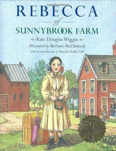 Rebecca of Sunnybrook Farm.: Kate Douglas Wiggin