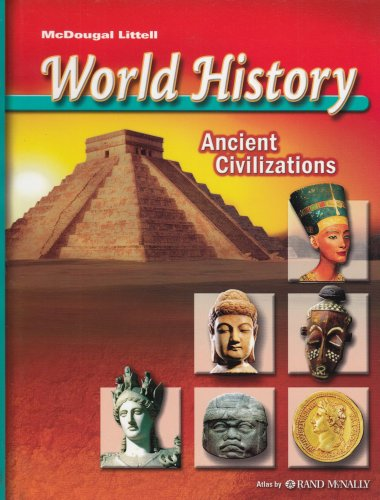 World History: Ancient Civilizations: LITTEL, MCDOUGAL