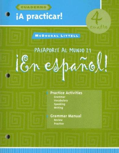 9780618349319: En Espanol 4: Pasaporte al Mundo 21: A Practicar Cuaderno