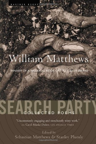 9780618350070: Search Party: Collected Poems of William Matthews