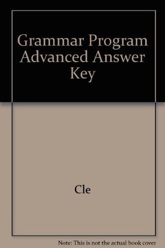 Grammar Program Advanced Answer Key: Cle