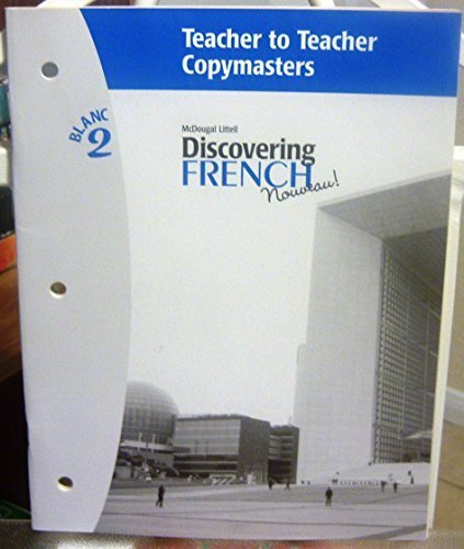 9780618352913: Discovering French Nouveau (Teacher to Teacher Copymasters, Blanc 2)