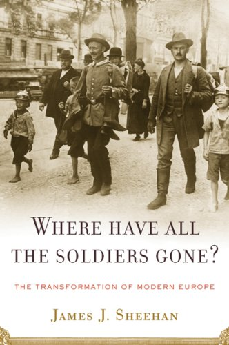 9780618353965: Where Have All the Soldiers Gone?: The Transformation of Modern Europe